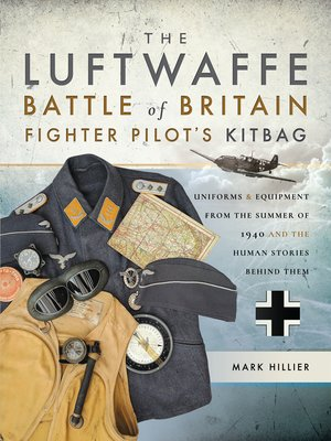 cover image of The Luftwaffe Battle of Britain Fighter Pilots' Kitbag